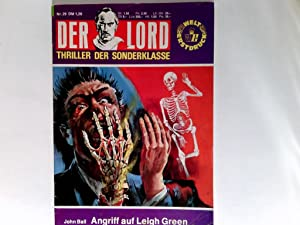 Der Lord. Angriff auf Leigh Green.: Ball, John: