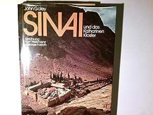 Sinai und das Katharinenkloster. John Galey. Einf.: Galey, John und
