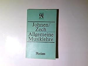 Allgemeine Musiklehre. ; Carlferdinand Zech, Reclams Universal-Bibliothek: Johnen, Kurt und
