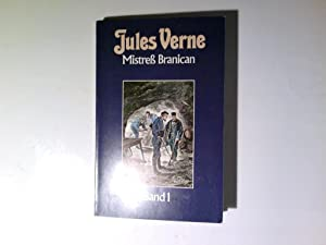 Mistress Branican. - Band. 1 Collection Jules: Verne, Jules::
