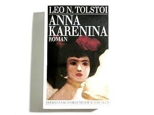 Anna Karenina : Roman. Leo N. Tolstoi.: Tolstoj, Lev Nikolaevi�