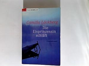 Die Eisprinzessin schläft : Roman.: Läckberg, Camilla und