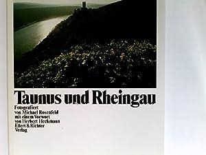 Taunus und Rheingau.: Rosenfeld, Michael und