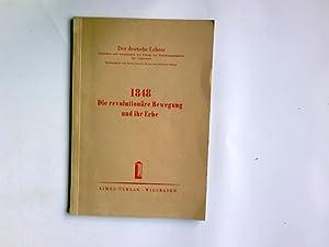 1848 : Die revolutiondre Bewegung und ihr: Stein, Erwin: