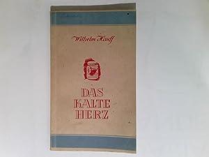 Das kalte Herz.: Hauff, Wilhelm und