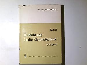 Einf|hrung in die Elektrotechnik Lehrbuch f|r Elektrotechni als Hauptfach, Lehrbuch