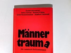 Männertraum(a) : e. Lesebuch für Erwachsene.: Körner, Heinz Hrsg.