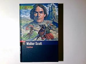 Ivanhoe. Dt. Bearb. von Sybil Gräfin Schönfeldt,: Scott, Walter, Sybil