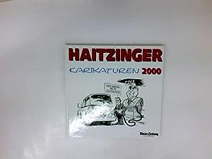 Haitzinger Karikaturen 2000: Haitzinger, Horst: