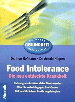 Food intolerance : die neu entdeckte Krankheit.: Hofmann, Inge und