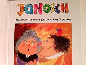 Kasper Löffel und seine gute Oma Flieg,: Janosch: