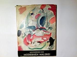 Meisterwerke der modernen Malerei. von. Galerie Somogy: Brion, Marcel: