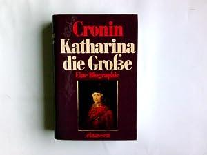 Katharina die Grosse : e. Biographie.: Cronin, Vincent: