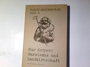 Marxismus und Landwirtschaft. Heft 4: Kemper, Max: