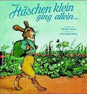 Häschen klein ging allein . : ein: Kranz, Herbert und