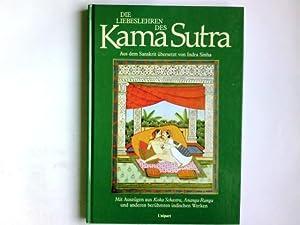 Die Liebeslehren des Kama Sutra.: Indra Sinha: