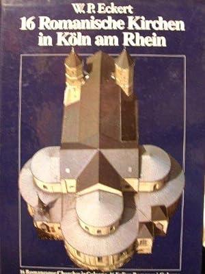 16 romanische Kirchen in Kvln am Rhein: Eckert, Willehad Paul