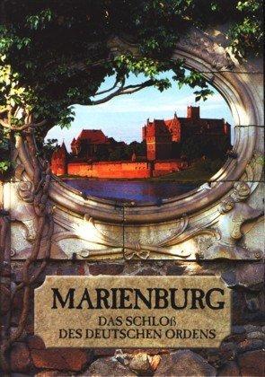 """Die Marienburg : das Schloß des Deutschen: MierzwiÅ""""ski, Mariusz, Marek"""