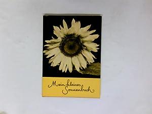 Mein kleines Sonnenbuch. Gedichte, Gedanken, Bilder. Texte: Herausgegeben von]. GERSDORFF,