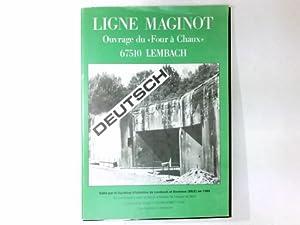 Ligne Maginot : Ouvrage du Four a: Weisbecker, Arsene: