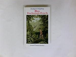 Das Dschungelbuch. Dt. von Wolf Harranth. Ill.: Kipling, Rudyard und