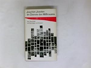 Im Dienste des Mißtrauens: Joachim Joesten: