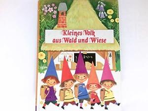 Kleines Volk aus Wald und Wiese.: Fischer, Gisela, Felicitas