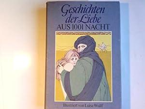 Geschichten der Liebe aus 1001 Nacht: Littmann, Enno: