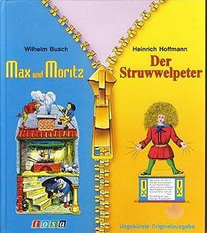 Max und Moritz / Der Struwwelpeter: Busch, Wilhelm und