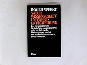 Naturwissenschaft und Wertentscheidung. Roger Sperry. Aus d.: Sperry, Roger W.: