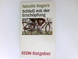 Schluss mit der Erschöpfung : Übers. aus: Rogers, Natalie: