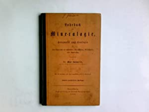 Lehrbuch der Mineralogie. Unter Zugrundelegung der neueren: Zaengerle, Max: