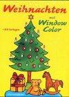 Weihnachten mit Window Color : [mit Vorlagen].: Müller, Charmaine und