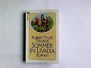 Sommer in Livadia : Roman. Ein Goldmann-Taschenbuch: Stevens, Robert Tyler: