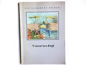 Blumen und Landschaften. Eingel. v. Alexander Dorner: Gogh, Vincent van
