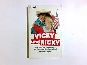 Vicky und Nicky : Roman. ; Waldemar: Graves, Barry und