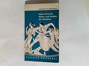 Götter und Helden der Griechen : Kleine: Peterich, Eckart: