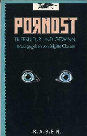 Pornost. Triebkultur und Gewinn.: Brigitte, Classen: