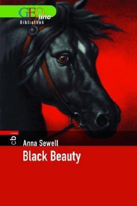 Black Beauty : die Geschichte eines Hengstes.: Sewell, Anna und