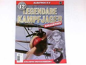 Legendäre Kampfjäger Kollektion 12 : Albatros D.V.