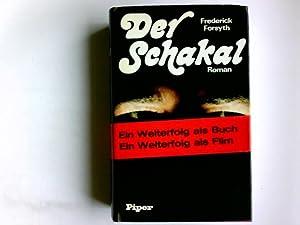 Der Schakal : Roman. \bers. aus d.: Forsyth, Frederick: