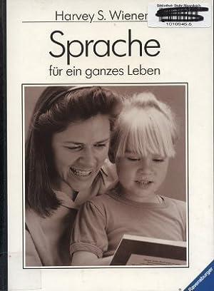 Sprache für ein ganzes Leben : so: Wiener, Harvey S.: