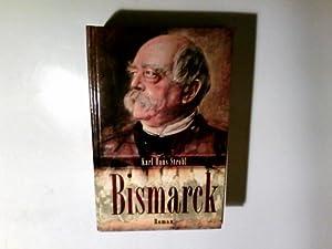 Bismarck.: Strobl, Karl Hans: