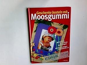Geschenke basteln mit Moosgummi