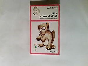 Alice im Wunderland.: Lewis Carroll.: