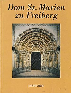 Dom St. Marien zu Freiberg Sachsen Text: Hübner, Manfred und