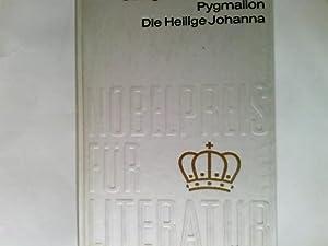 Pygmalion Die heilige Johanna Aus der Sammlung: Shaw, George Bernard:
