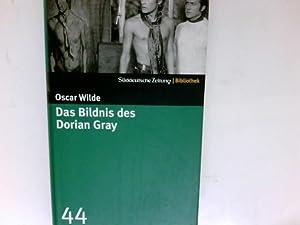 Das Bildnis des Dorian Gray. Aus dem: Wilde, Oscar und