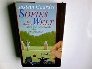 Sofies Welt : ein Roman  ber die: Gaarder, Jostein:
