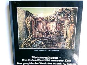 Metamorphosen - die Infra-Realitdt unserer Zeit : Jullian, Michel C.